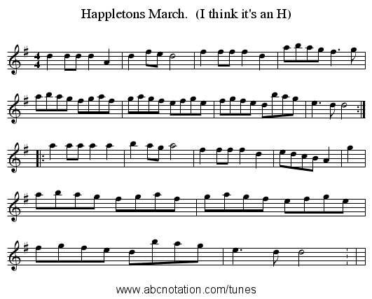 Happletons March.  (I think it's an H) - staff notation