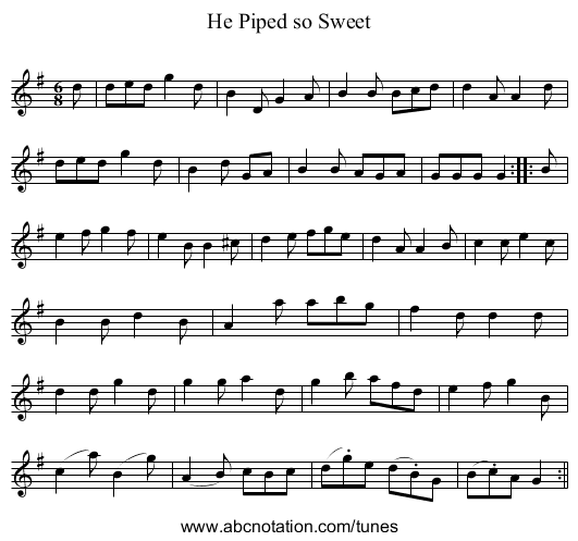 He Piped so Sweet - staff notation