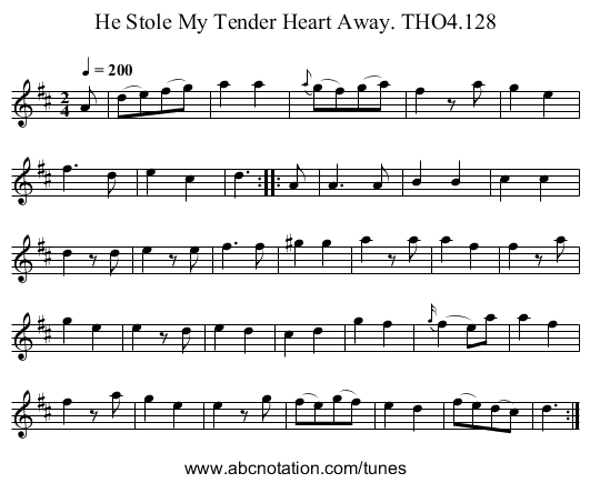 He Stole My Tender Heart Away. THO4.128 - staff notation