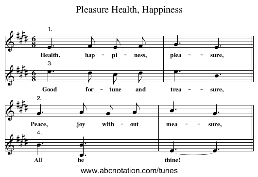 Health, Happiness, Pleasure - staff notation