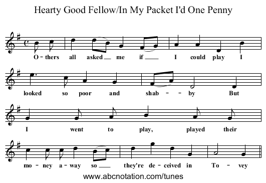 Hearty Good Fellow/In My Packet I'd One Penny - staff notation