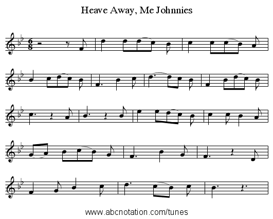 Heave Away, Me Johnnies - staff notation