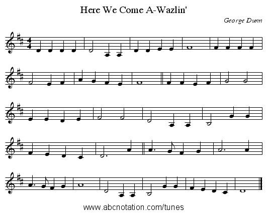 Here We Come A-Wazlin' - staff notation
