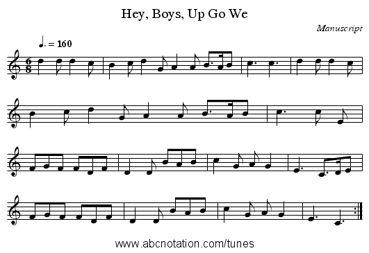 Hey, Boys, Up Go We - staff notation