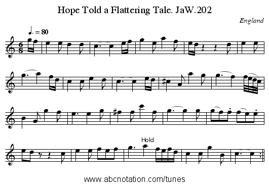 Hope Told a Flattering Tale. JaW.202 - staff notation