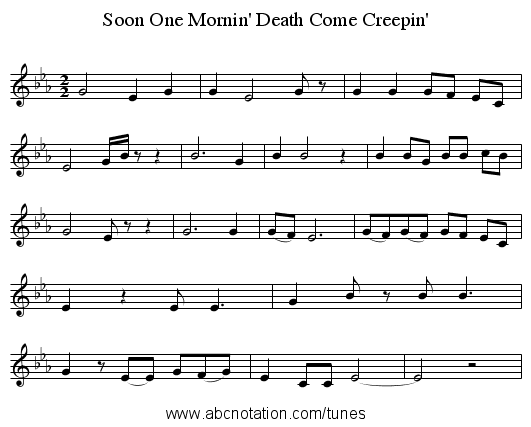 Soon One Mornin' Death Come Creepin' - staff notation
