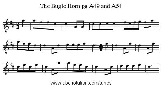 The Bugle Horn pg A49 and A54 - staff notation