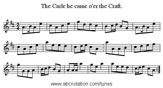 The Carle he came o'er the Craft. - staff notation