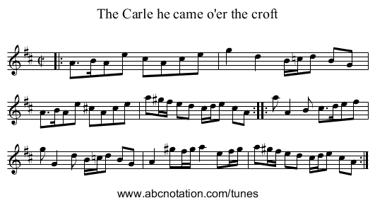 The Carle he came o'er the croft - staff notation