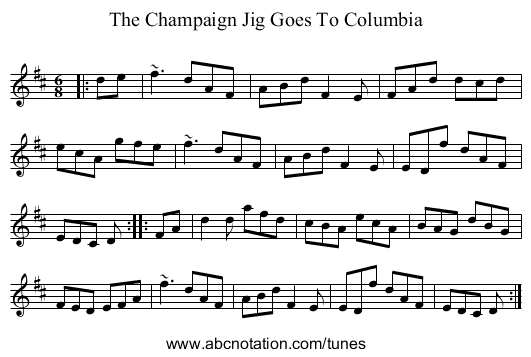 The Champaign Jig Goes To Columbia - staff notation