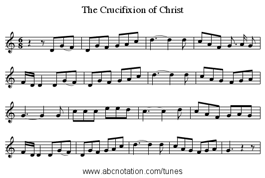 The Crucifixion of Christ - staff notation