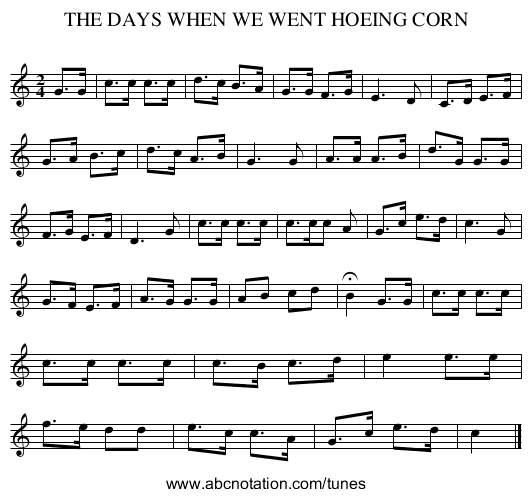 THE DAYS WHEN WE WENT HOEING CORN - staff notation