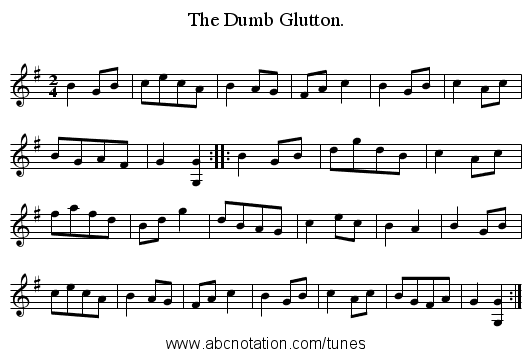 The Dumb Glutton. - staff notation