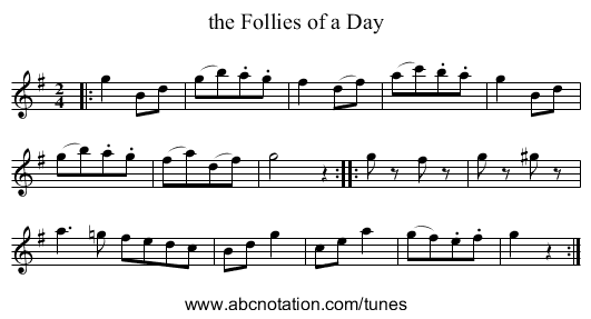 the Follies of a Day - staff notation