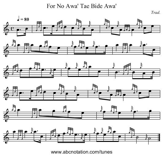 abc | for no awa' tae bide awa' - trillian.mit.edu/~jc/music /abc/mirror/corneymusers/orig/noawav2/0000  abc notation